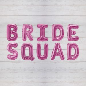 Bride Squad Foil Balloon Bunting